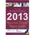 Meeting the Joint Commission's 2013 National Patient Safety Goals (PDF book)