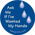 """Ask Me If I've Washed My Hands"" Hand Hygiene Buttons, English version"