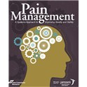 Pain Management: A Systems Approach to Improving Quality and Safety