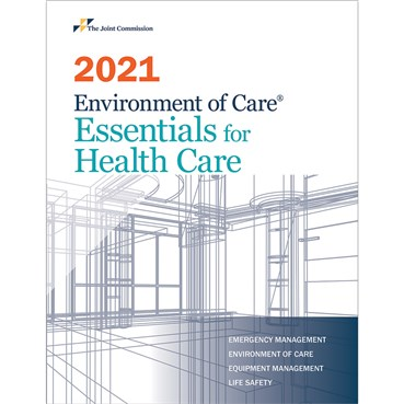 2021 Environment of Care® Essentials for Health Care