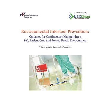 Environmental Infection Prevention: Guidance for Continuously Maintaining a Safe Patient Care and Su