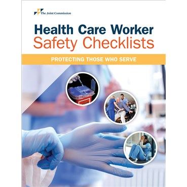 Health Care Worker Safety Checklists Protecting Those Who Serve
