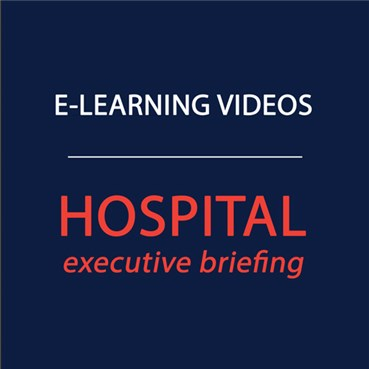 Hospital Executive Briefing On-Demand 2019