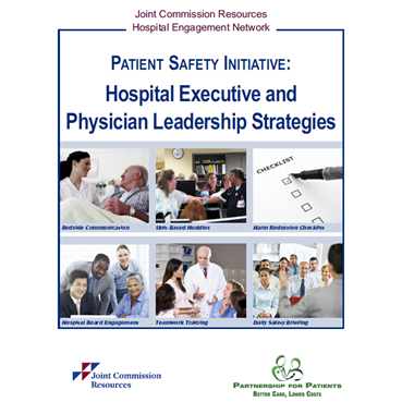 Patient Safety Initiative Hospital Executive and Physician Leadership Strategies