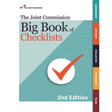 The Joint Commission Big Book of Checklists Second Edition