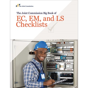 The Joint Commission Big Book of EC EM and LS Checklists