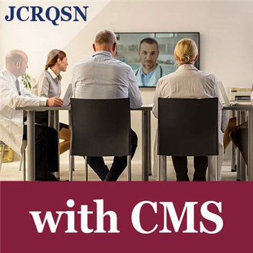 Quality and Safety Network (JCRQSN) Plus CMS