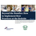 Beyond the Bundles: How to Implement Best Practices at the Bedside