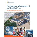 Emergency Management in Health Care: An All Hazards Approach, 4th Edition