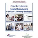 Patient Safety Initiative: Hospital Executive and Physician Leadership Strategies