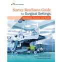 Survey Readiness Guide for Surgical Settings: Standards, Tracers, and Tools