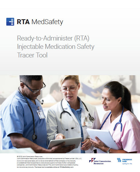 Ready-to-Administer RTA MedSafety Tracer Tool