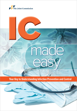 IC Made Easy Your Key to Understanding Infection Prevention and Control