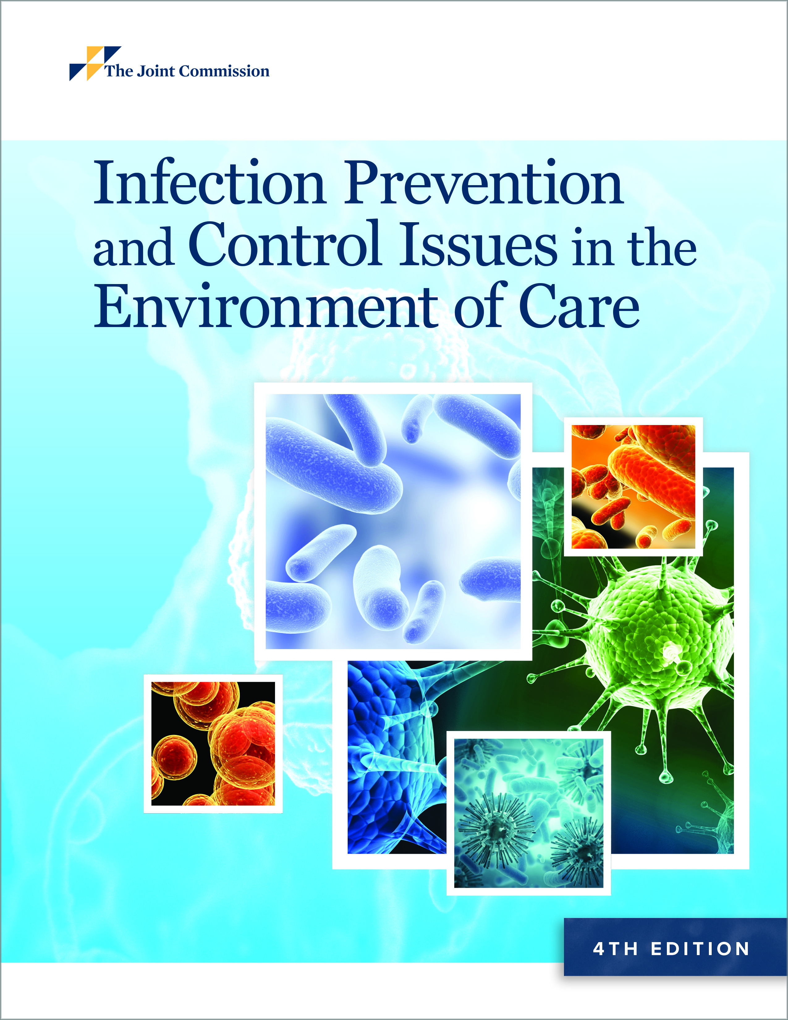 Infection Prevention and Control Issues in the Environment of Care 4th Edition