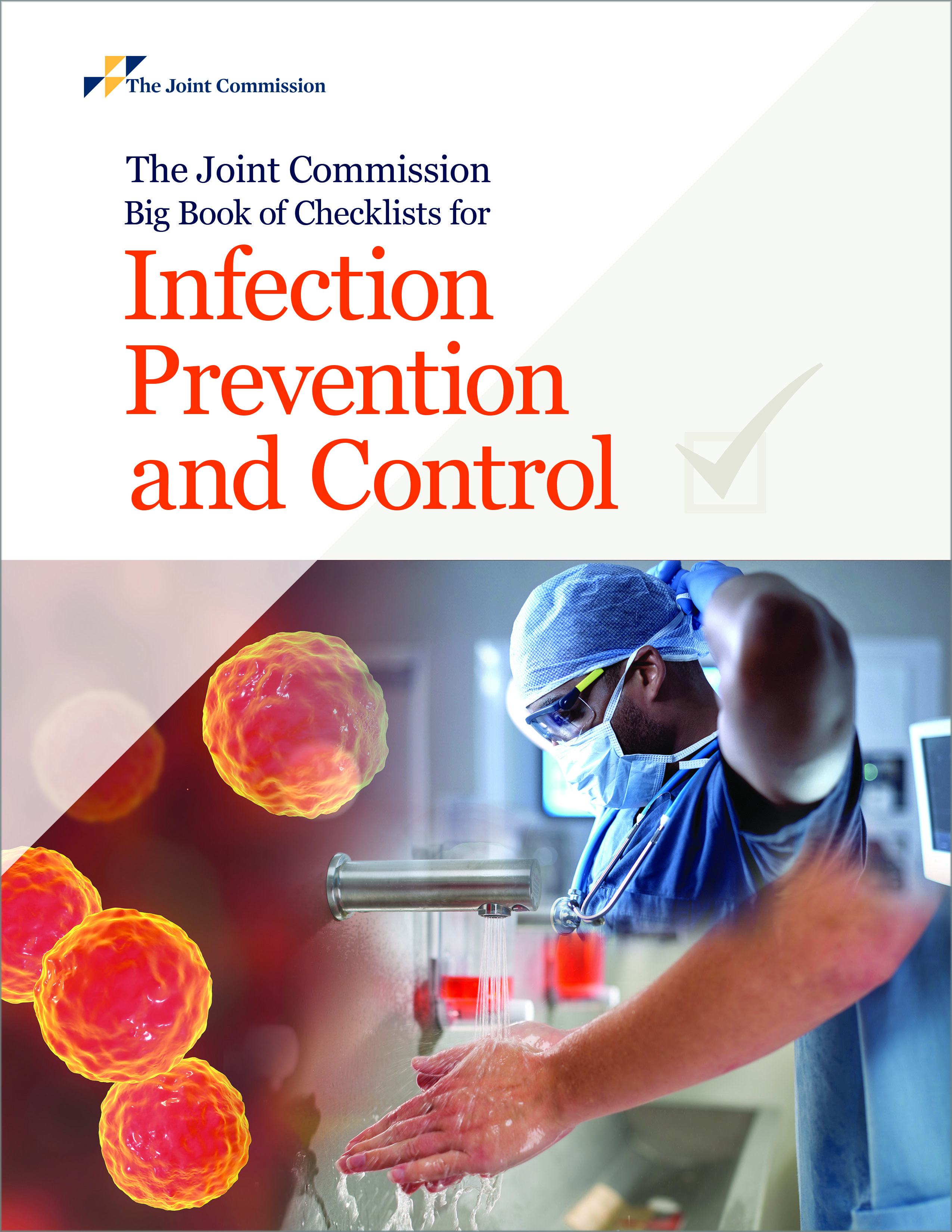 The Joint Commission Big Book of Infection Prevention and Control Checklists