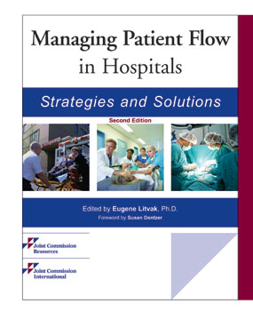 Managing Patient Flow in Hospitals Strategies and Solutions Second Edition