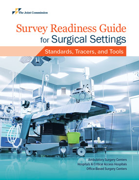 Survey Readiness Guide for Surgical Settings Standards Tracers and Tools