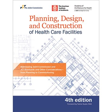 Planning Design and Construction of Health Care Facilities 4th Edition