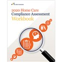 2020 Home Care Compliance Assessment Workbook